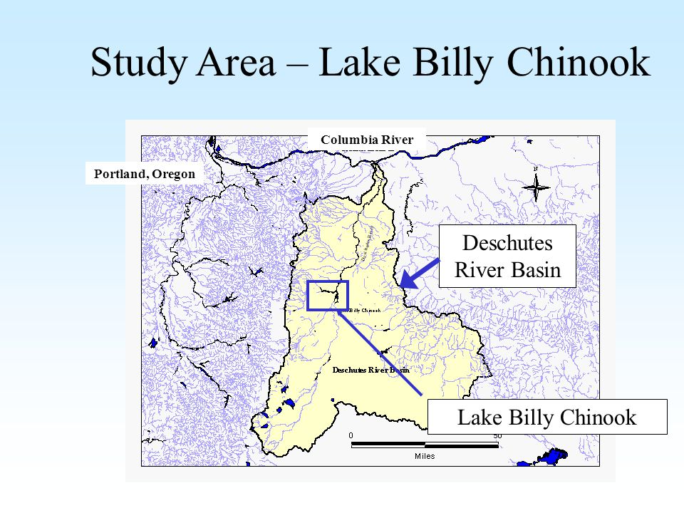 Study Area – Lake Billy Chinook Deschutes River Basin Lake Billy Chinook Columbia River Portland, Oregon