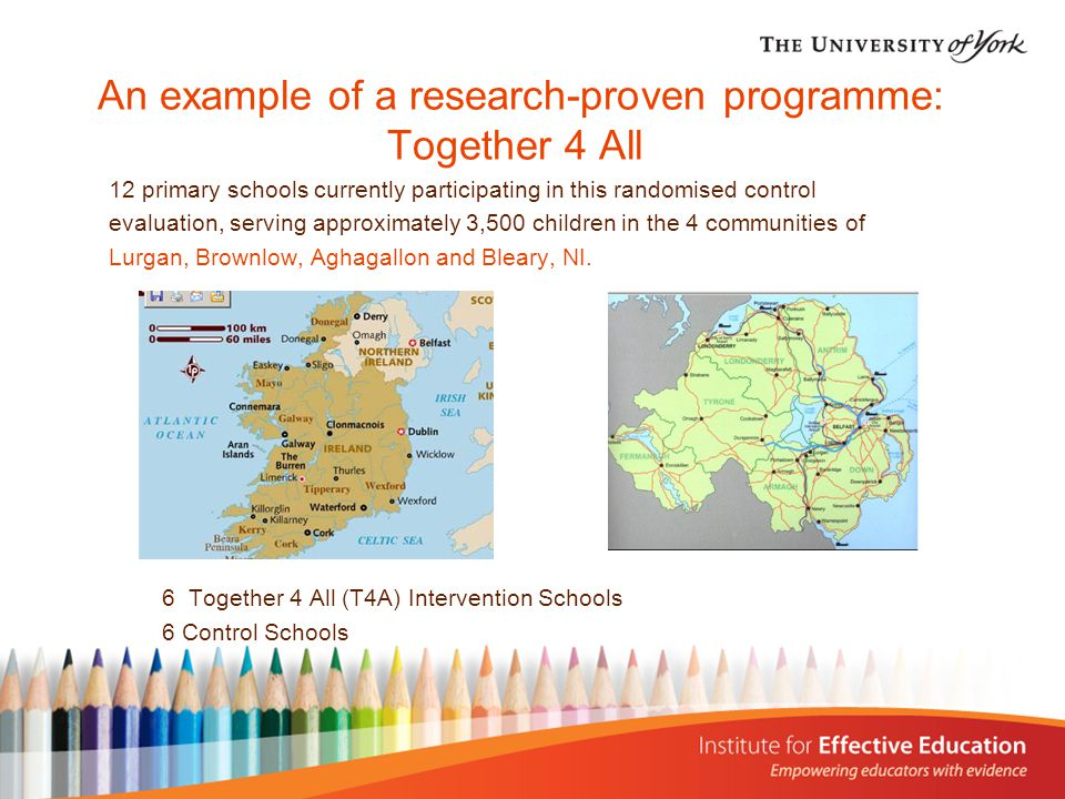 An example of a research-proven programme: Together 4 All 12 primary schools currently participating in this randomised control evaluation, serving ap