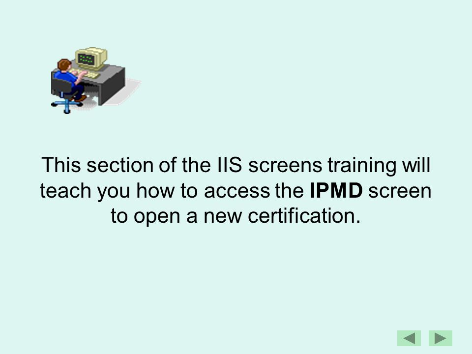 IPMD,P14535,fb,new Open a blank DHR screen, Type IPMD,provider number,fb,new and then press Enter.