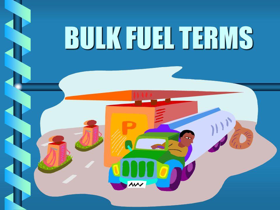 BULK FUEL TERMS