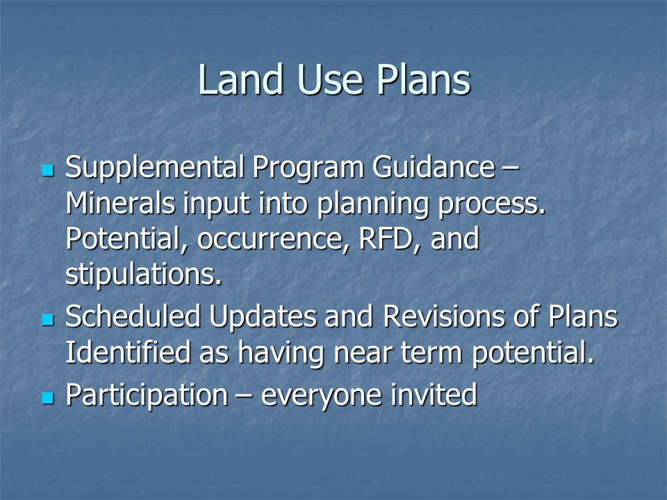 Land Use Plans Supplemental Program Guidance – Minerals input into planning process.