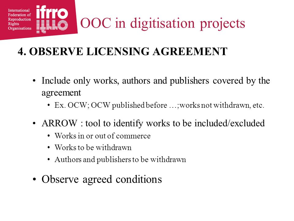 OOC in digitisation projects 4.