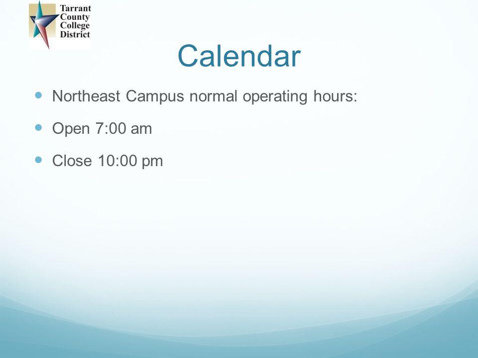 Calendar Exception: Open 8:00 a.m., Close 9:00 p.m.