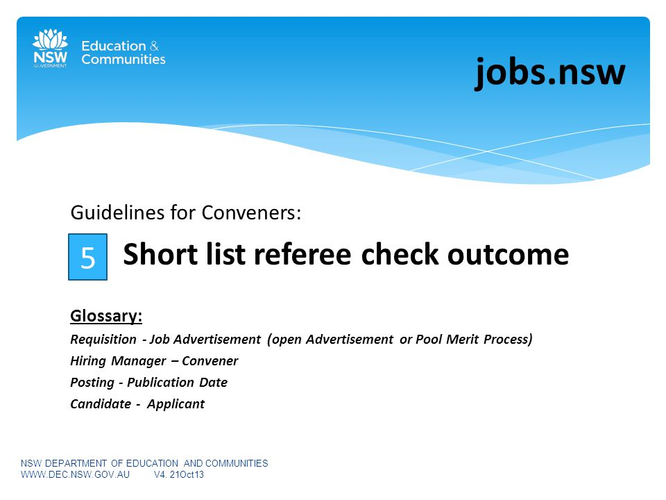 Two referees for each candidate being considered for the short list for interview should now be contacted.