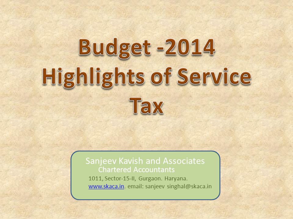 9) Service tax on service portion in Works Contracts: In Rule 2A of the Service Tax (Determination of Value) Rules, 2006, category B and C of works contracts are proposed to be merged into one single category, with percentage of service portion as 70%; this change will come into effect from 1st October, 2014.