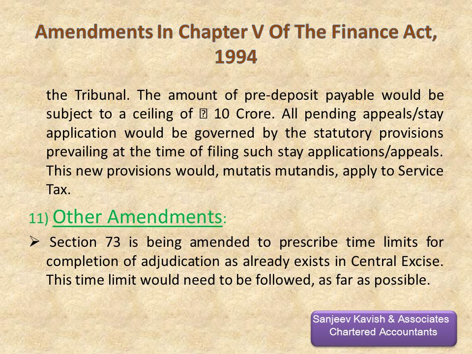 the Tribunal. The amount of pre-deposit payable would be subject to a ceiling of 10 Crore.