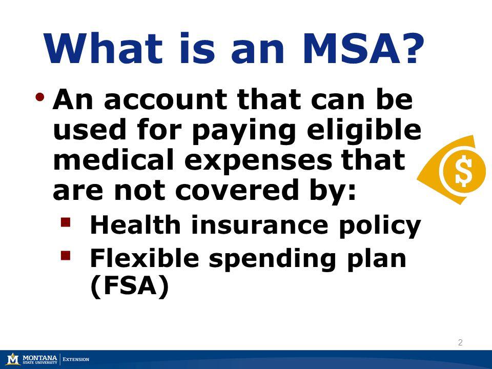 Where to establish MSA accounts? Bank Savings Bank Credit Union 3
