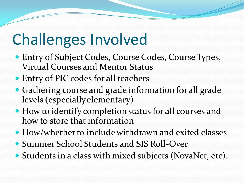 Where will course information be pulled from Student Schedule May be needed for elementary Grade not submitted Can be used for withdrawn courses Need to have one Reporting Level flagged for Transcript in Grade Configuration