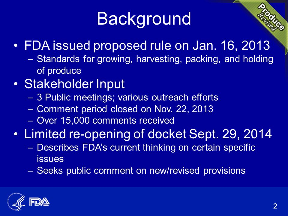 Background FDA issued proposed rule on Jan.