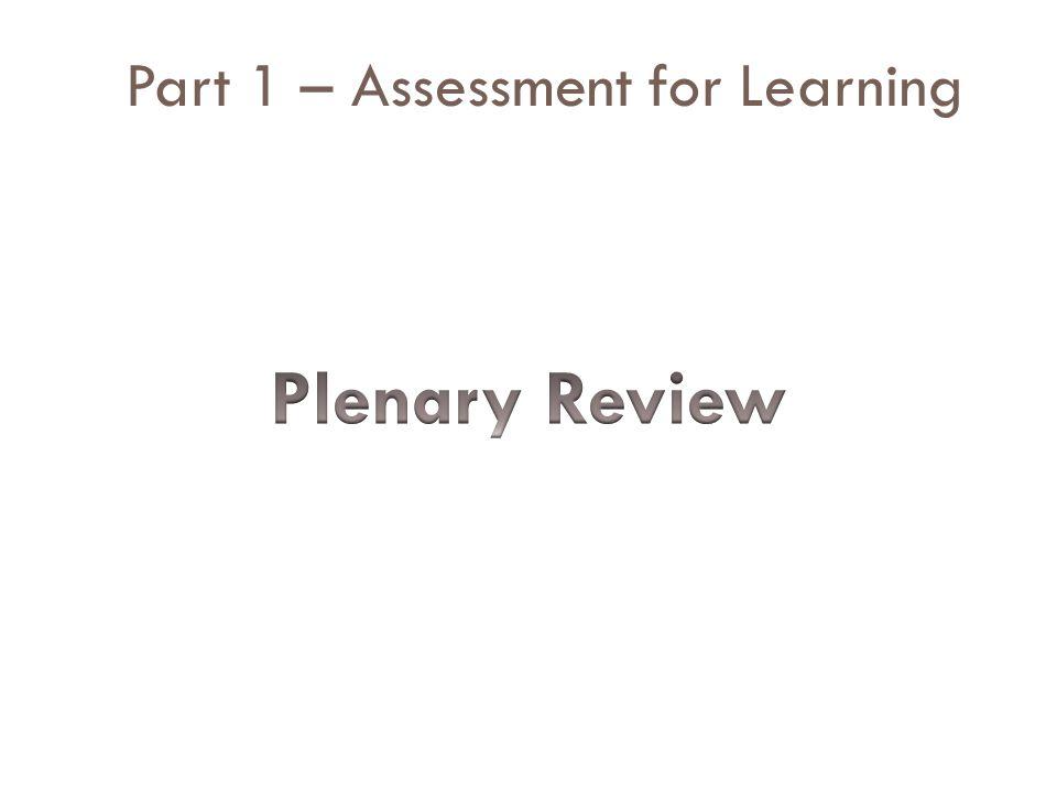 Part 1 – Assessment for Learning