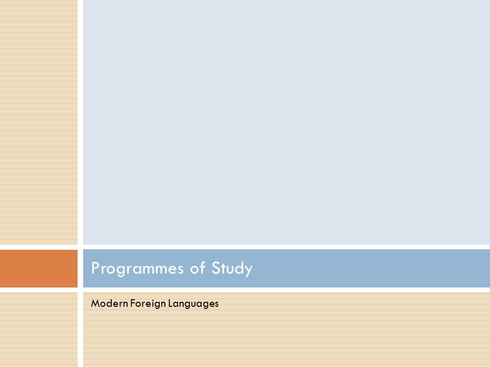 Programmes of Study Modern Foreign Languages