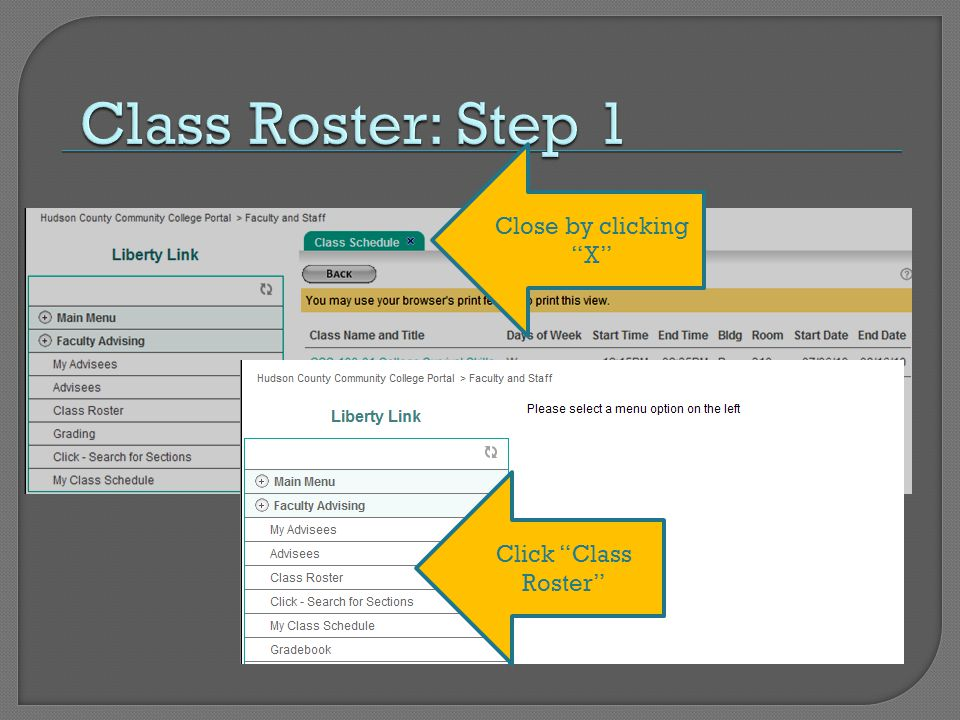Close by clicking X Click Class Roster