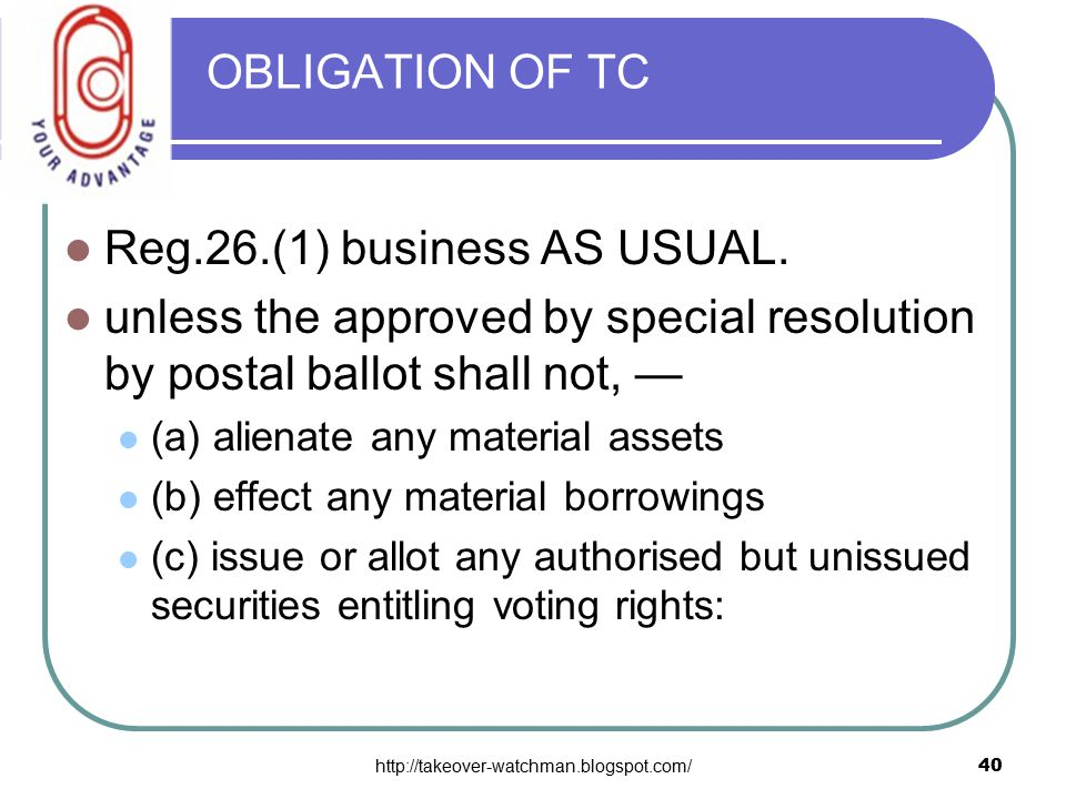 http://takeover-watchman.blogspot.com/40 OBLIGATION OF TC Reg.26.(1) business AS USUAL.