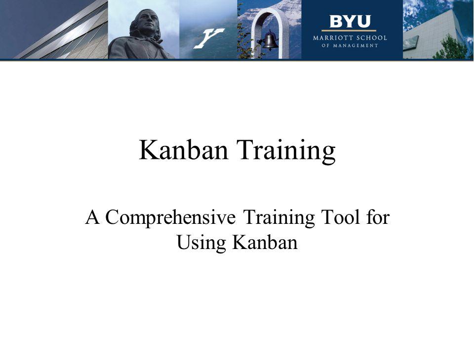 Kanban Training A Comprehensive Training Tool for Using Kanban