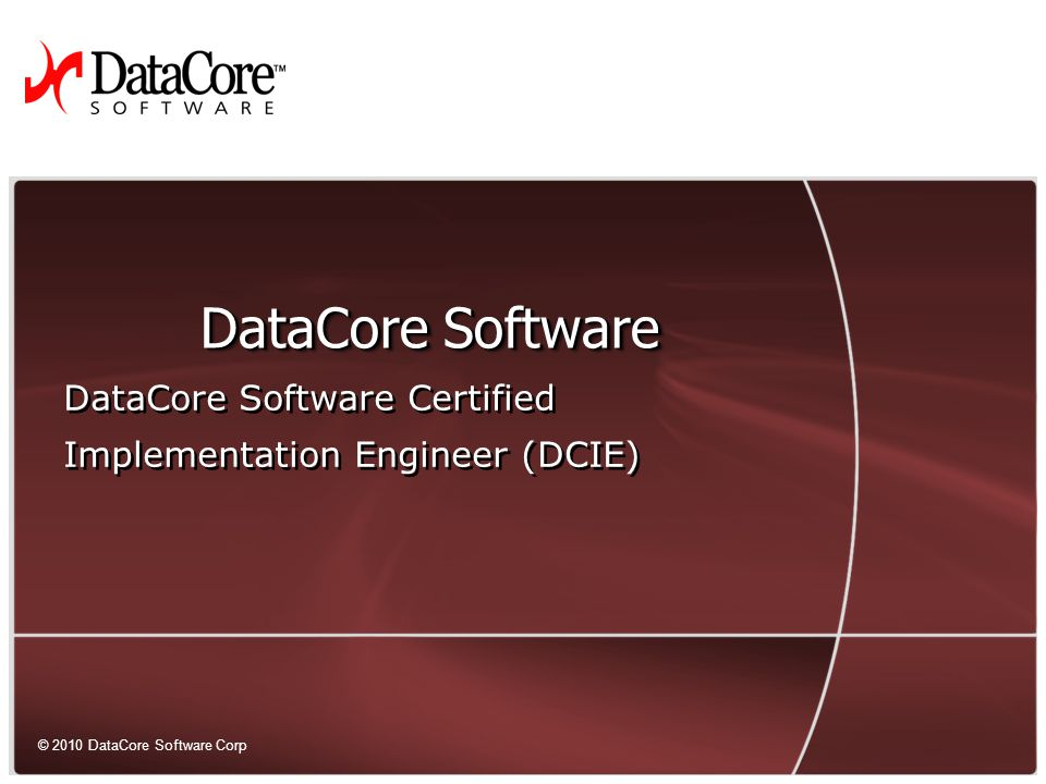 1 © 2010 DataCore Software Corp.