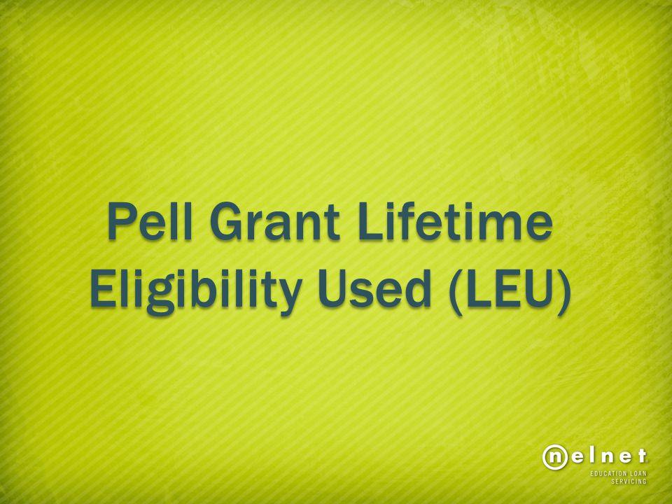 Pell Grant Lifetime Eligibility Used (LEU)