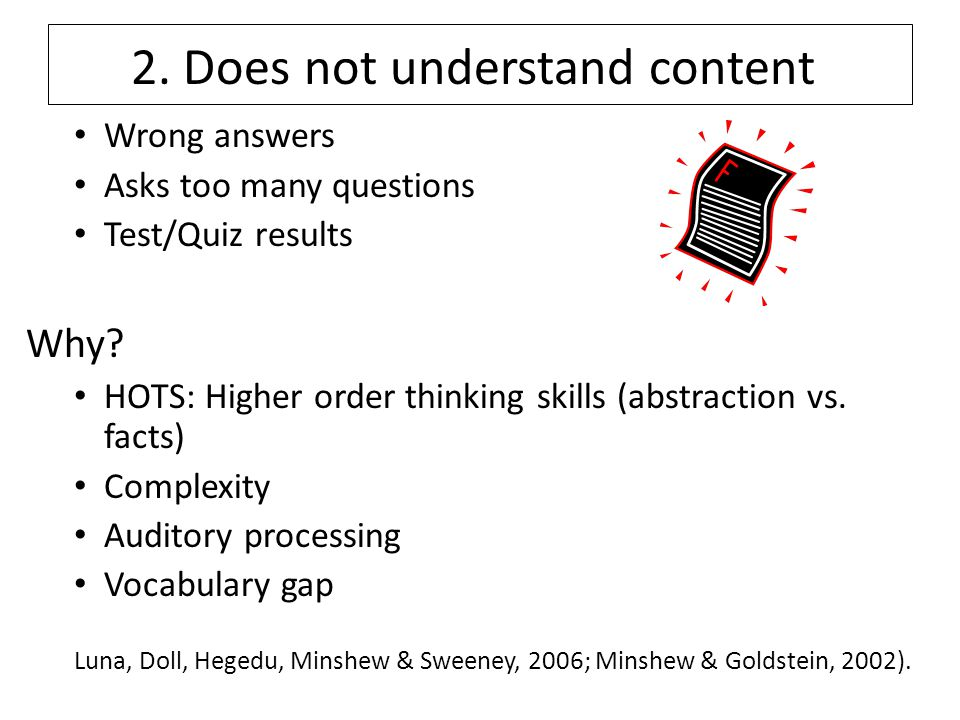 2.Does not understand content Wrong answers Asks too many questions Test/Quiz results Why.