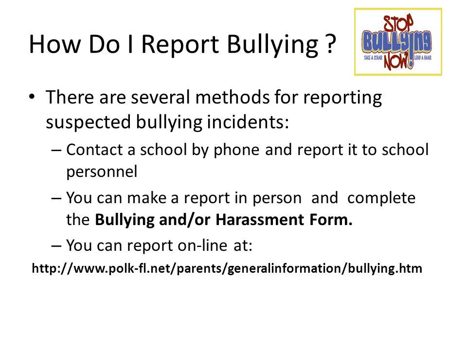 How Do I Report Bullying .