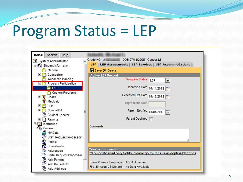 Program Status = LEP 9