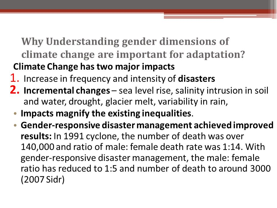 Why Understanding gender dimensions of climate change are important for adaptation.