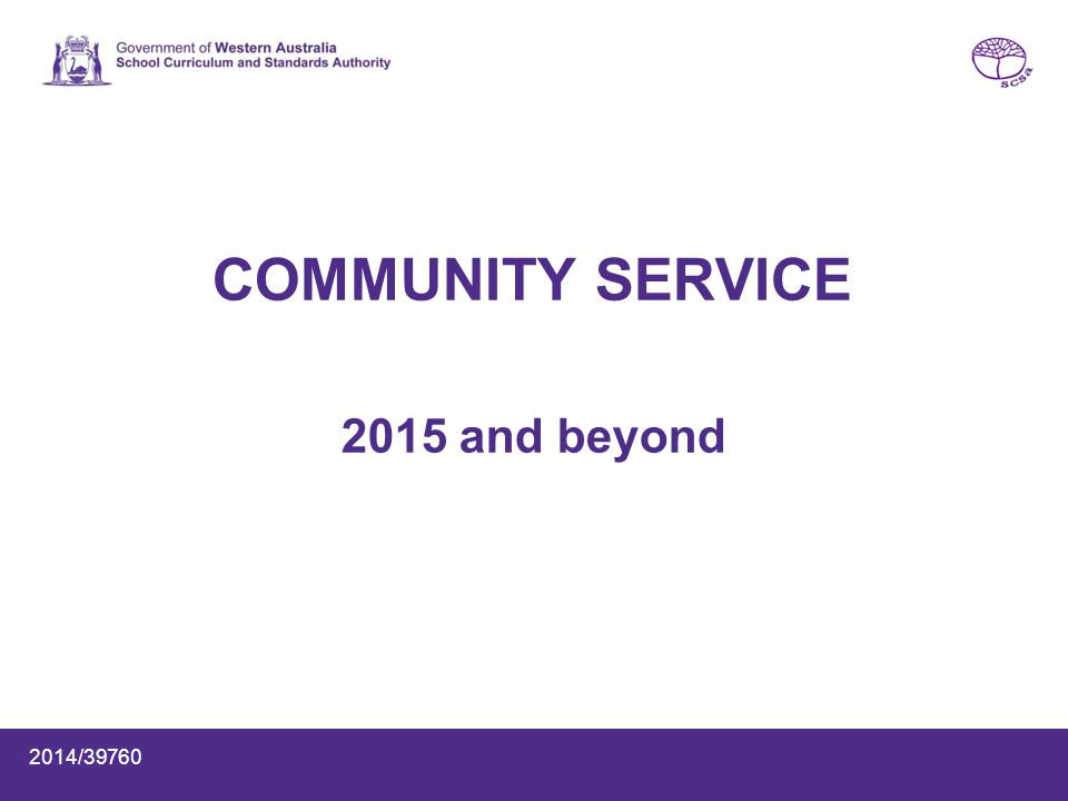 COMMUNITY SERVICE 2015 and beyond 2014/39760