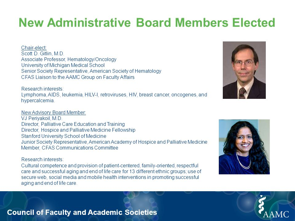 Council of Faculty and Academic Societies New Administrative Board Members Elected Chair-elect: Scott D.