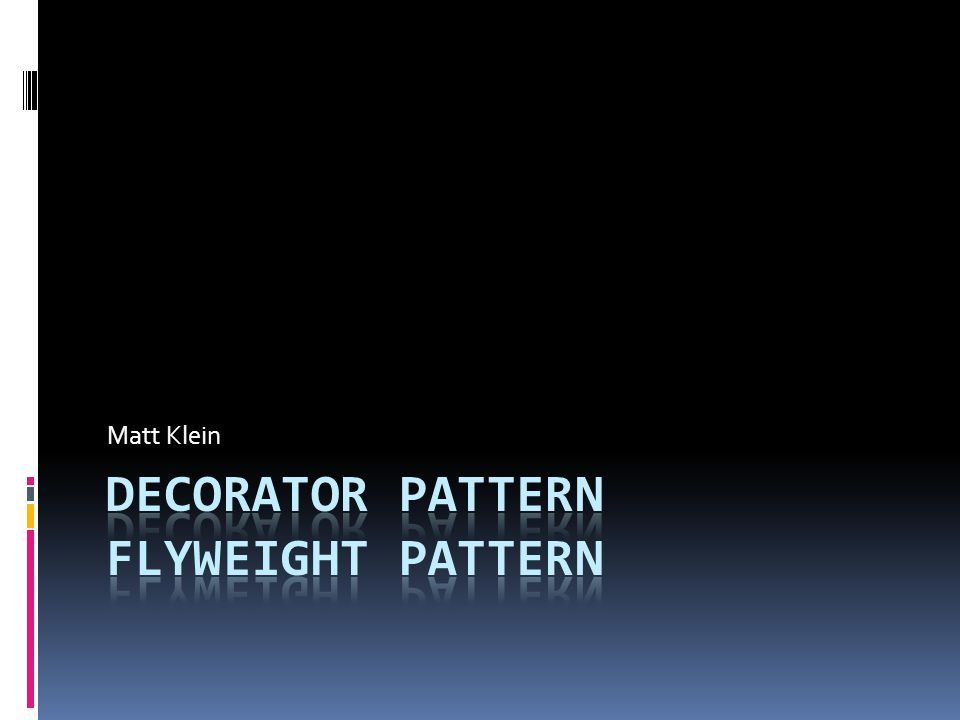 Decorator: Related Patterns  Adapter  Provides new interface vs.