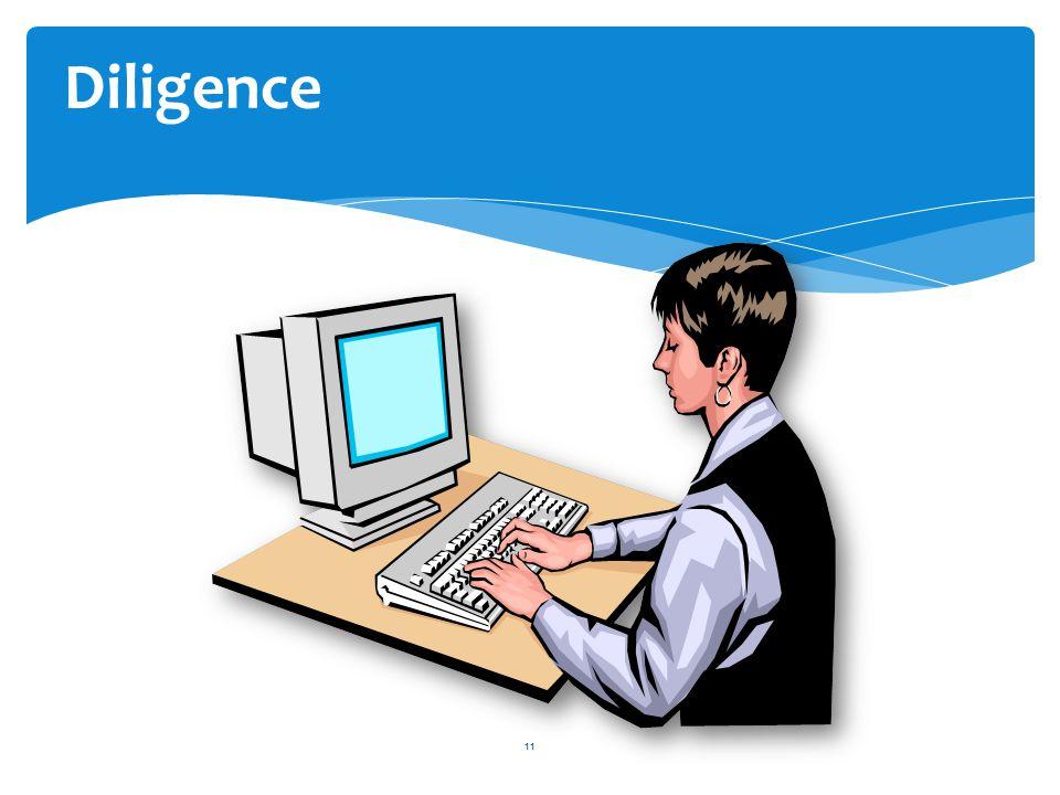11 Diligence