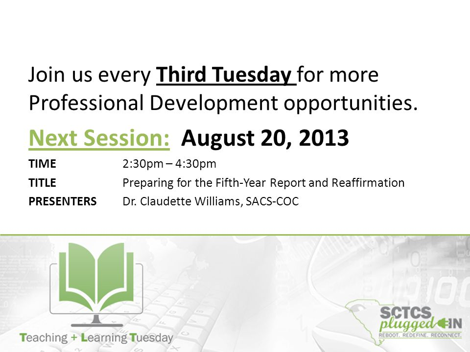 Join us every Third Tuesday for more Professional Development opportunities.