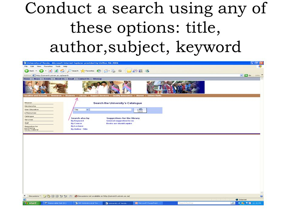 Conduct a search using any of these options: title, author,subject, keyword
