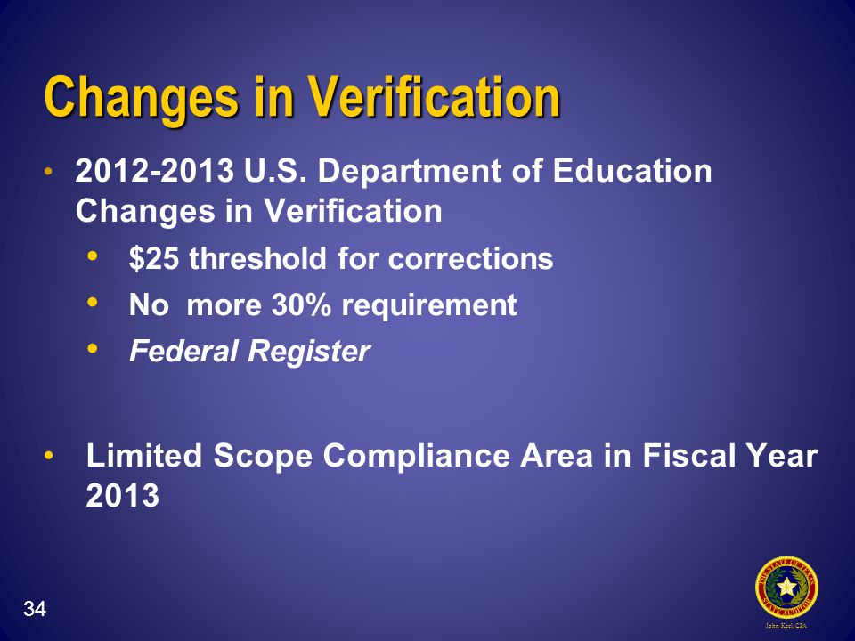 John Keel, CPA Changes in Verification 2012-2013 U.S.