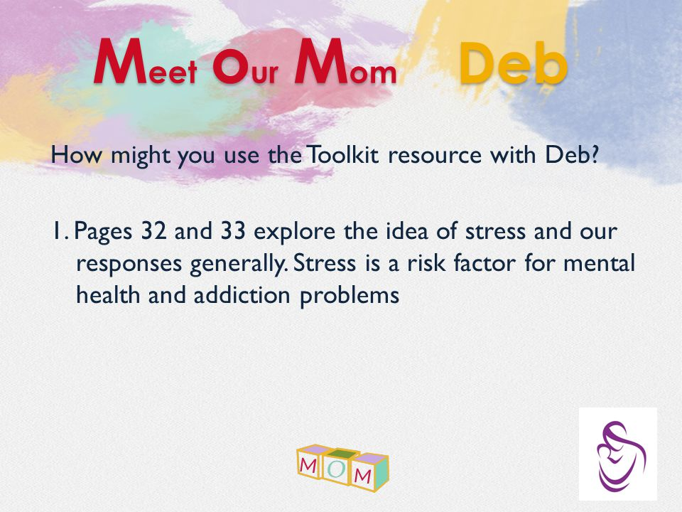 How might you use the Toolkit resource with Deb. 1.