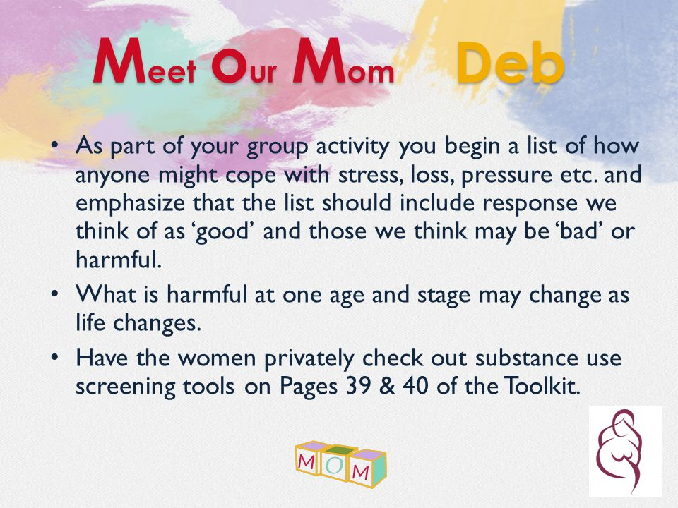 As part of your group activity you begin a list of how anyone might cope with stress, loss, pressure etc.