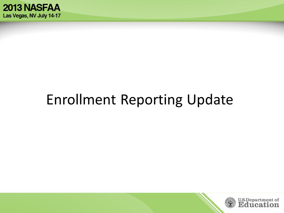 Enrollment Reporting Update