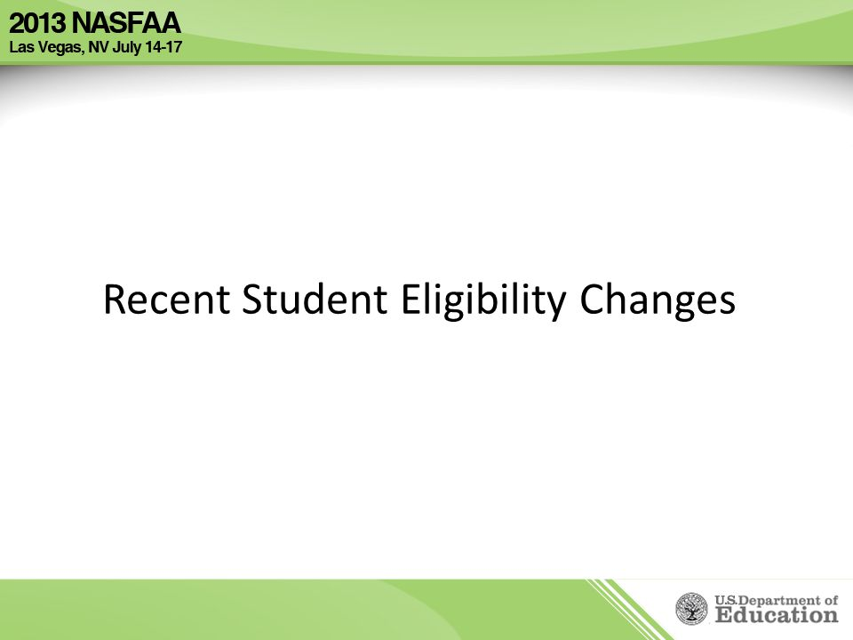 Recent Student Eligibility Changes