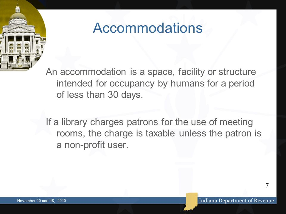 Accommodations An accommodation is a space, facility or structure intended for occupancy by humans for a period of less than 30 days.