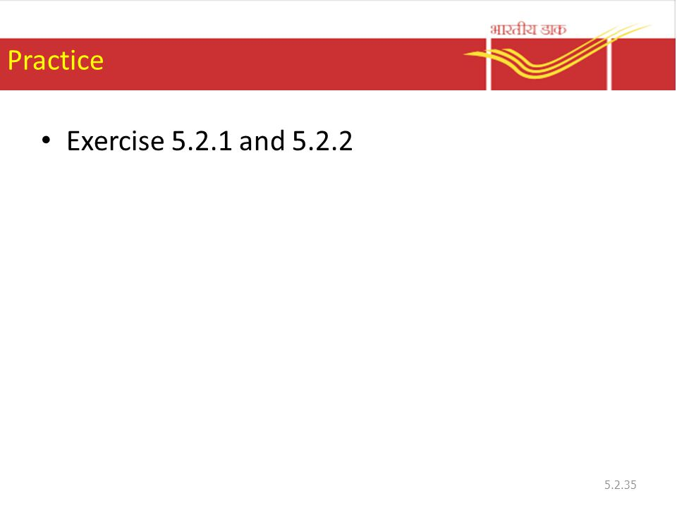 Practice Exercise 5.2.1 and 5.2.2 5.2.35