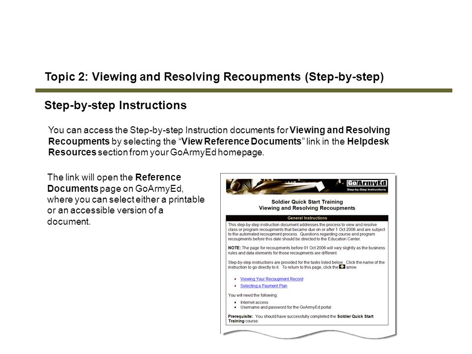 154 Topic 2: Viewing and Resolving Recoupments (Step-by-step) Step-by-step Instructions You can access the Step-by-step Instruction documents for View