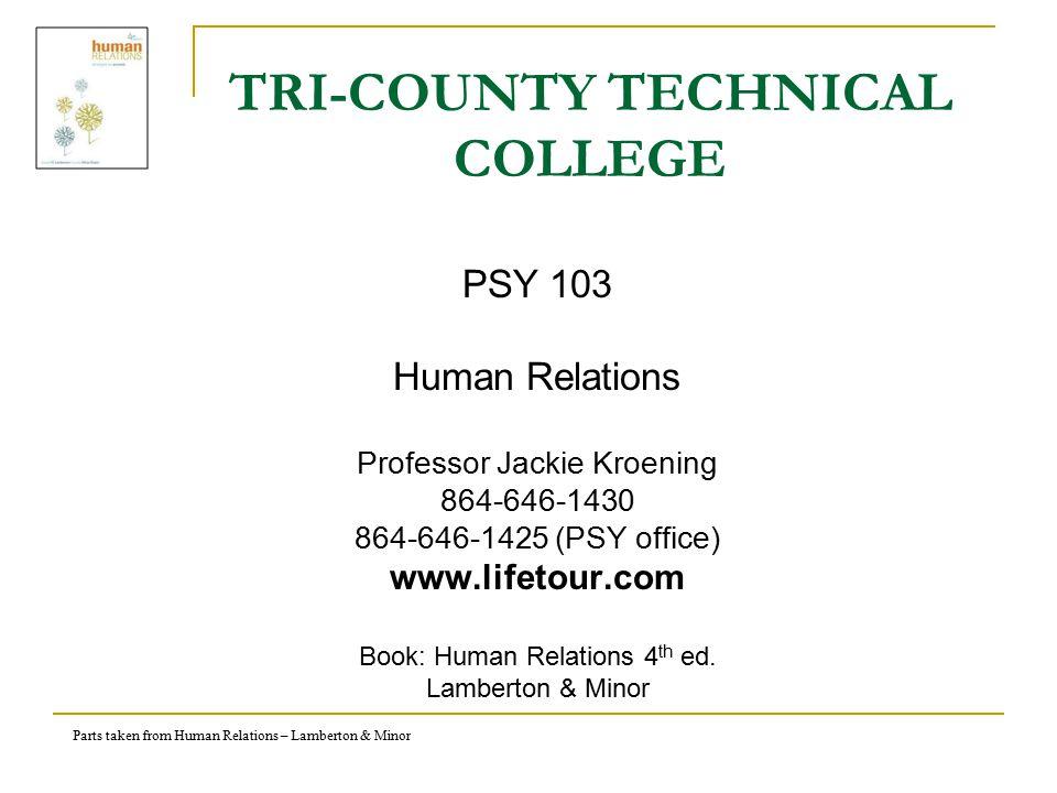 Parts taken from Human Relations – Lamberton & Minor COURSE COMPETENCIES 1.