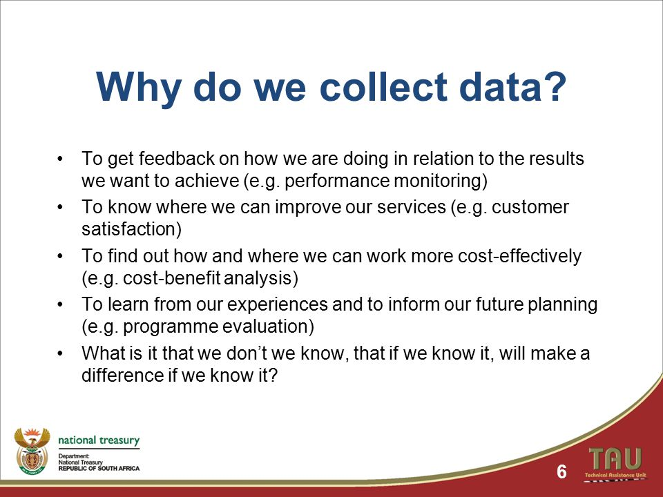 Why do we collect data.