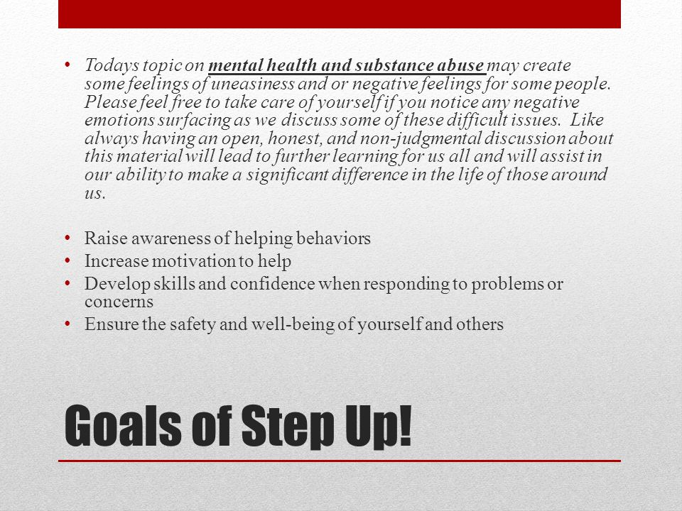 Goals of Step Up.