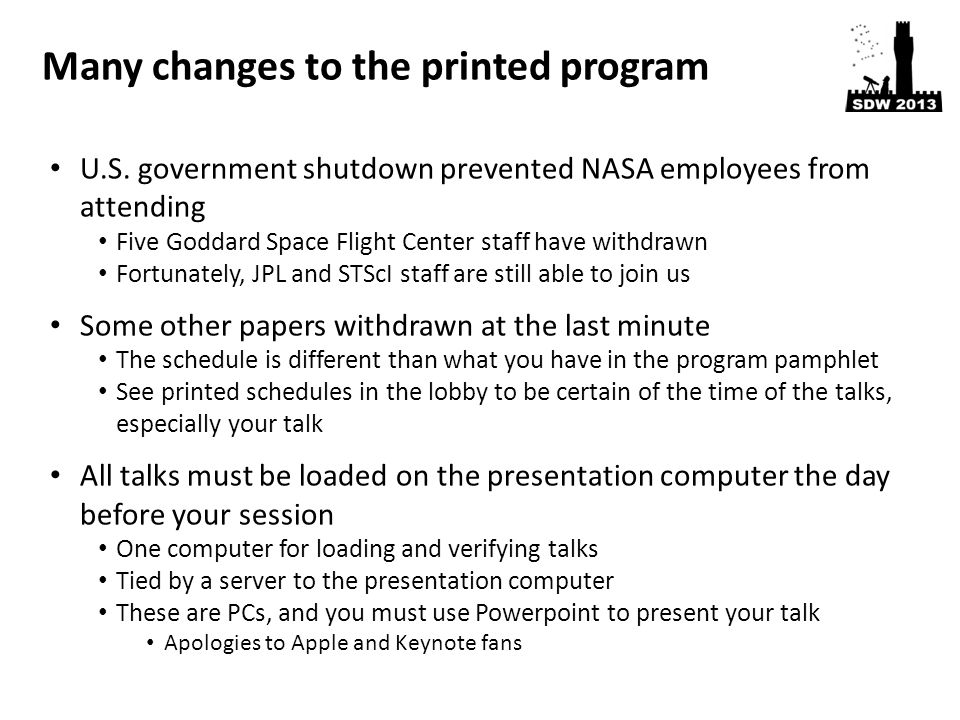 U.S. government shutdown prevented NASA employees from attending Five Goddard Space Flight Center staff have withdrawn Fortunately, JPL and STScI staf