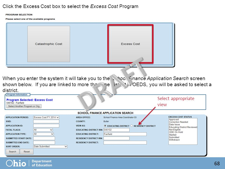 Click the Excess Cost box to select the Excess Cost Program When you enter the system it will take you to the School Finance Application Search screen shown below.