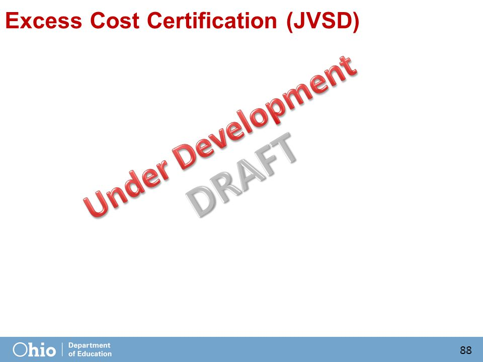 Excess Cost Certification (JVSD) 88