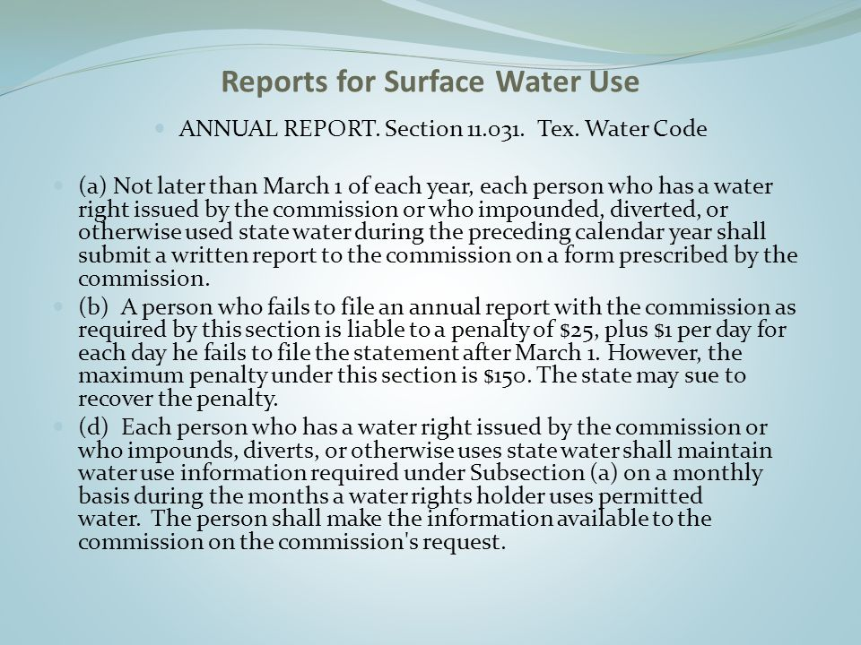Reports for Surface Water Use ANNUAL REPORT. Section 11.031.