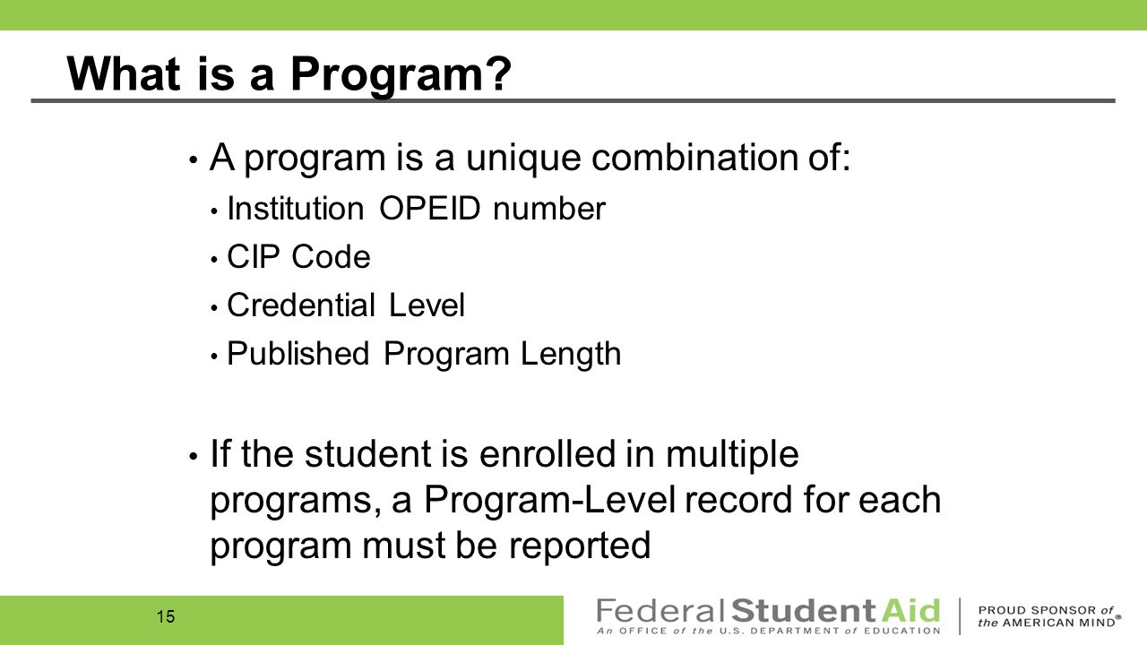 Program-Level Record Type 002 Schools are required to report students' Program-Level enrollment information to NSLDS.