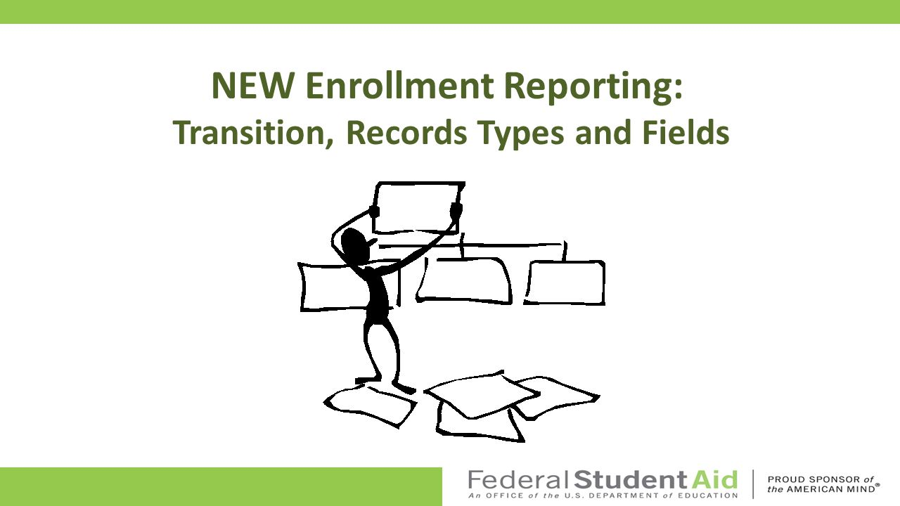 NSLDS Enrollment Reporting Nautochia Webb U.S.