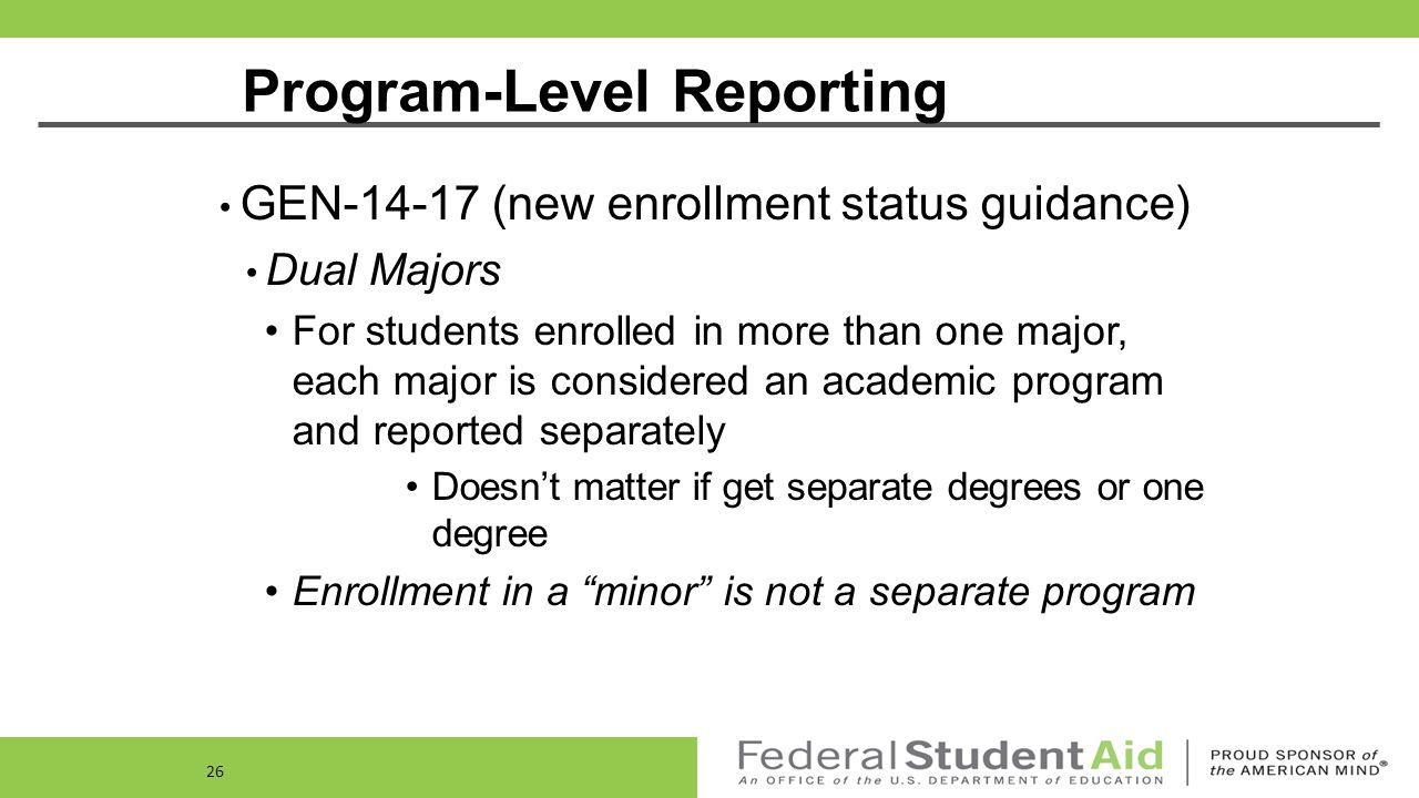Program-Level Fields Program Enrollment Status Enrollment status for each program Values include: Program Enrollment Effective Date Effective date for the enrollment reported by the school 'F' (Full-Time) 'Q' (Three-Quarter Time) NEW.