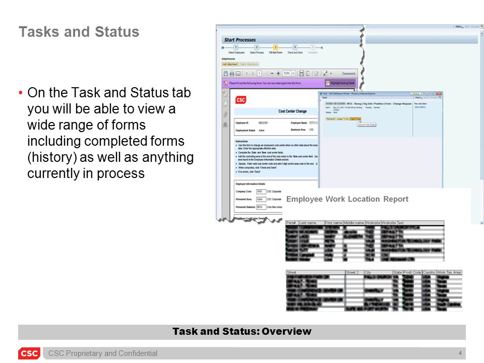 CSC Proprietary and Confidential 15 Task and Status To print a form, click the Print icon Task and Status: My Tasks