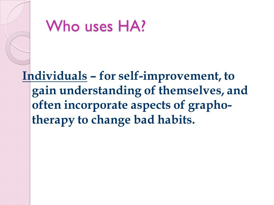Who uses HA.
